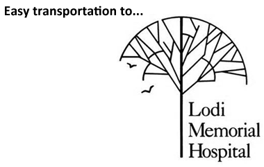 Easy Transportation to Lodi Memorial Hospital